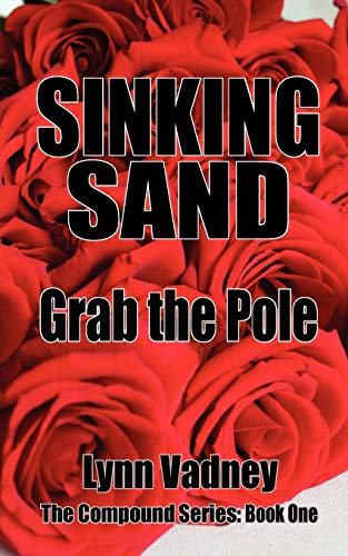 9780983032762: Sinking Sand; Grab the Pole