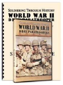 9780983036005: Soldiering Through History World War II D-Day Paratroopers