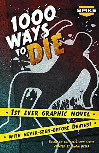 9780983040439: Spike TV's 1000 Ways To Die