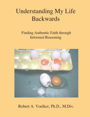 9780983041009: Understanding My Life Backwards