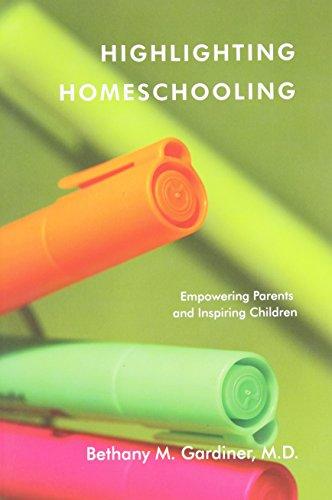 9780983042006: Highlighting Homeschooling: Empowering Parents and Inspiring Children