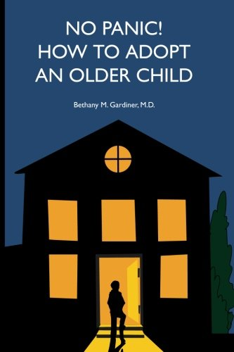 9780983042020: No Panic! How to Adopt an Older Child