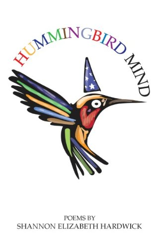 9780983043591: Hummingbird Mind
