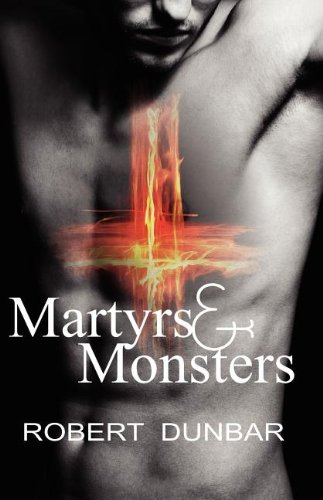 9780983045755: Martyrs & Monsters