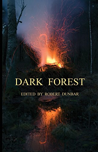 Dark Forest: Robert Dunbar