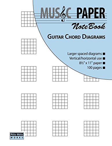 9780983049814: MUSIC PAPER NoteBook - Guitar Chord Diagrams