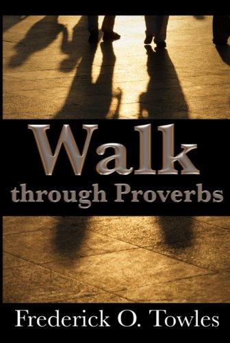 9780983053590: Walk Through Proverbs
