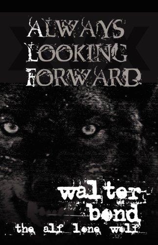 9780983054740: Always Looking Forward