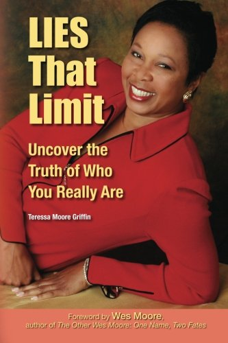 9780983056003: LIES That Limit: Uncover the Truth of Who You Really Are