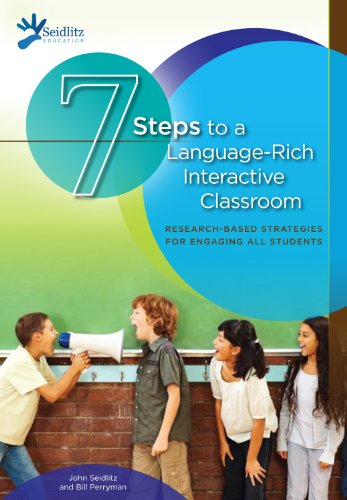 9780983056249: 7 Steps to a Language-Rich Interactive Classroom