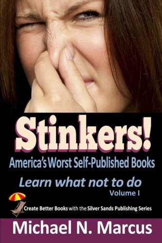 9780983057253: STINKERS! America's Worst Self-Published Books: Learn what not to do