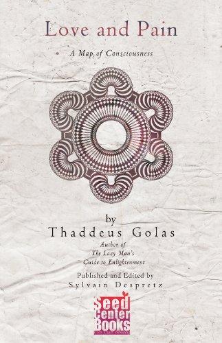 Love and Pain, by Thaddeus Golas : Thaddeus Golas