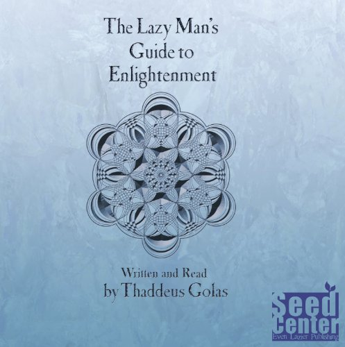 9780983057444: The Lazy Man's Guide to Enlightenment - Audio Book