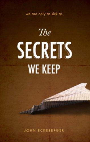 The Secrets We Keep: Eckeberger, John