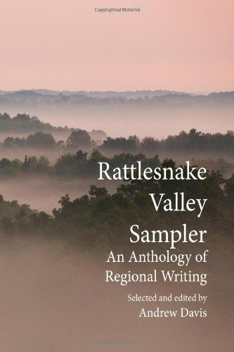 Rattlesnake Valley Sampler: An anthology of regional writing: Davis, Fletcher