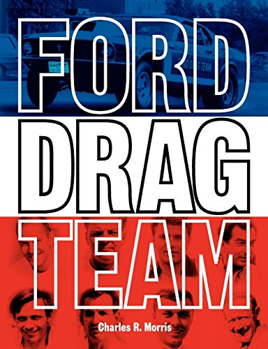 9780983060673: Ford Drag Team