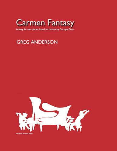 9780983062516: Carmen Fantasy for Two Pianos