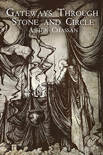 Gateways Through Stone and Circle: Chassan, Ashen