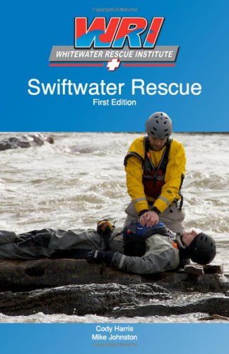 Swiftwater Rescue: Cody Harris and Mike Johnston