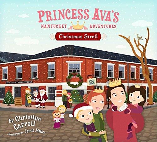 9780983068440: Princess Ava's Nantucket Adventures: Christmas Stroll