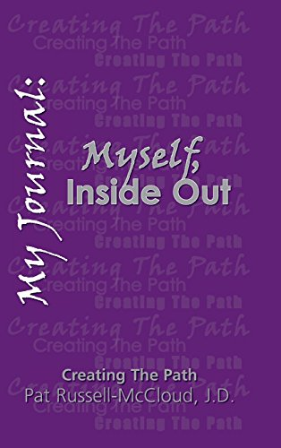 My Journal: Myself, Inside Out: Russell-McCloud, J. D. Patricia