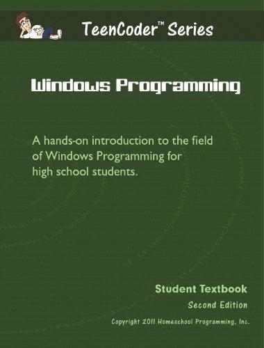 9780983074922: TeenCoder: Windows Programming, Vol. 1