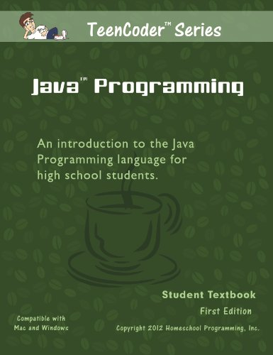TeenCoder: Java Programming (TeenCoder Java Series, Volume 1) (0983074941) by [???]
