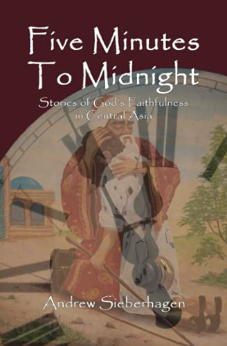 Five Minutes to Midnight: Sieberhagen, Andrew