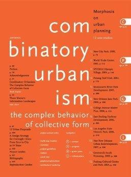 Combinatory Urbanism A Realignment of Complex Behavior: Mayne, Thom