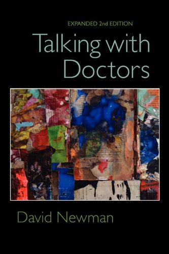 9780983080718: Talking with Doctors, Expanded 2nd Edition