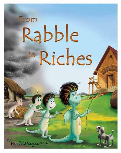 9780983082606: From Rabble to Riches