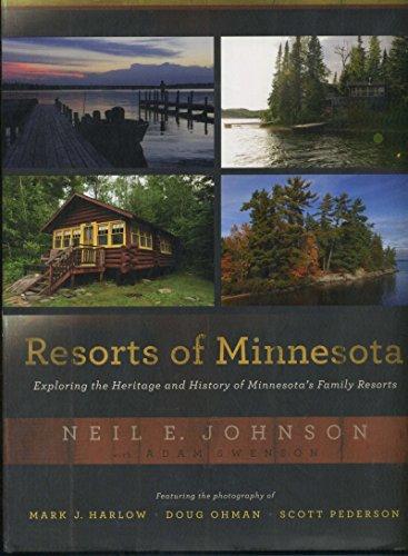 9780983084594: Resorts of Minnesota: Exploring the Heritage and History of Minnesota's Family Resorts