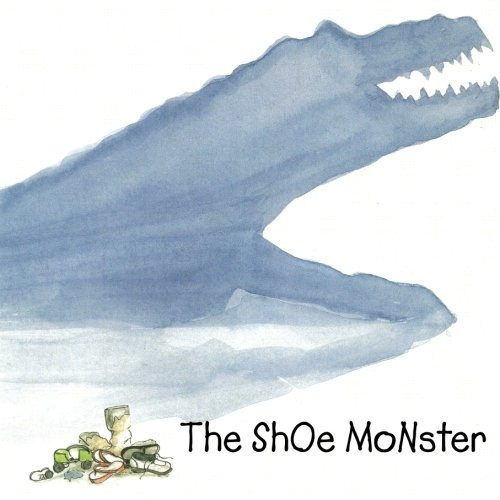 9780983087038: ThE ShOe MoNsTeR