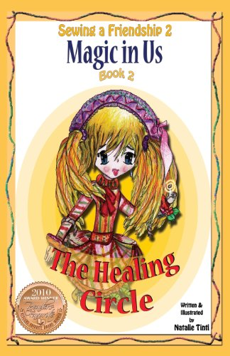 9780983088400: Sewing a Friendship 2. Magic in Us. Healing Circle