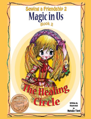 9780983088448: Sewing a Friendship 2. Magic in Us. Healing Circle
