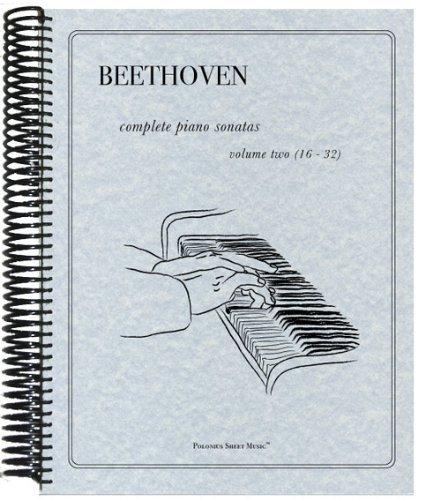 9780983091752: Beethoven - Complete Piano Sonatas Volume II (Vol. 2) Nos. 16 - 32