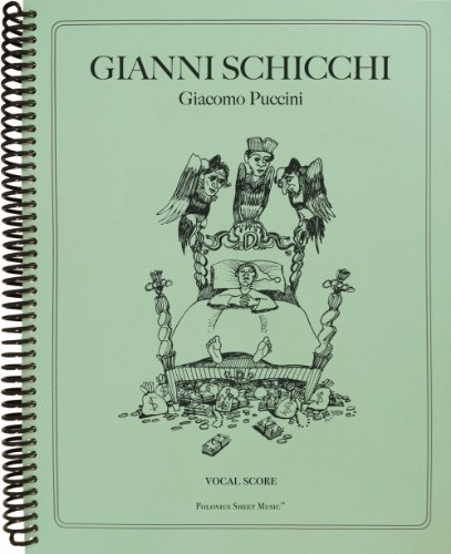 Gianni Schicchi Vocal Score (Italian Edition) (0983091773) by Giacomo Puccini