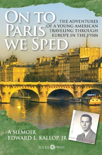 9780983093107: On To Paris We Sped