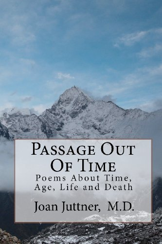 9780983095705: Passage Out Of Time: Poems About Time, Age, Life and Death