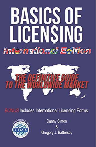 9780983096399: The Basics of Licensing: The Definitive Guide to the Worldwide Market
