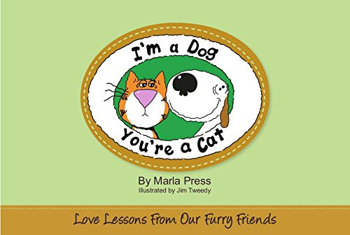 9780983096818: I'm a Dog, You're a Cat: Love Lessons from Our Furry Friends