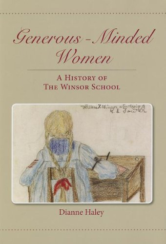 9780983098812: Generous-Minded Women: A History of the Winsor School