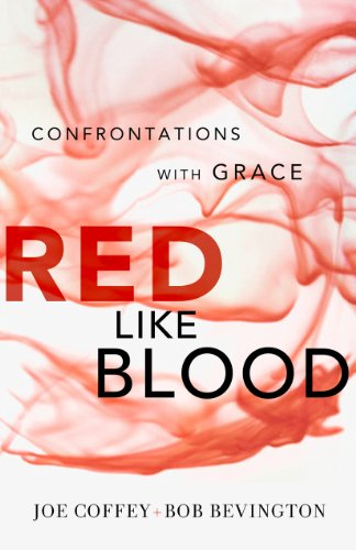 Red Like Blood Confrontations with Grace