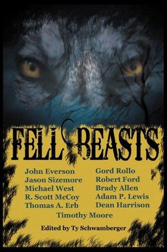 9780983099376: Fell Beasts