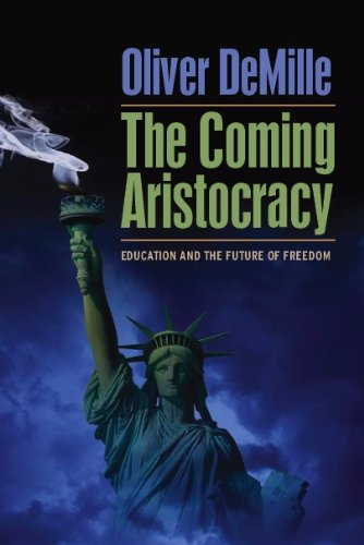 9780983099642: The Coming Aristocracy