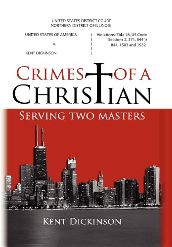 9780983100911: Crimes of a Christian
