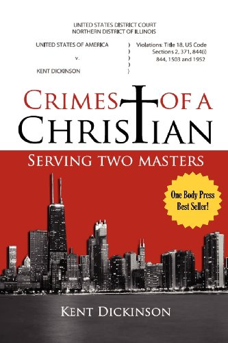 9780983100966: Crimes of a Christian
