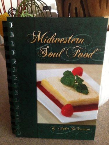 9780983105305: Midwestern Soul Food