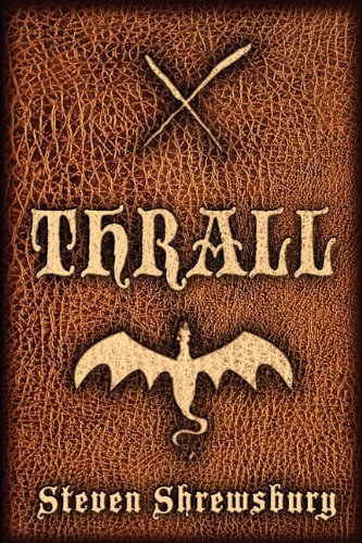 9780983108634: Thrall