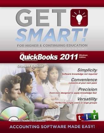 Get Smart with QuickBooks 2011, by TLR: TLR